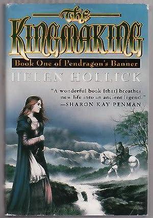 THE KINGMAKING: Hollick, Helen