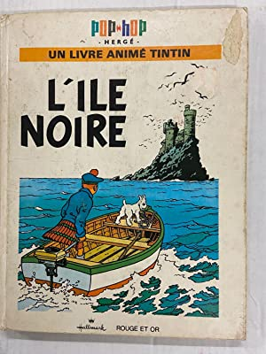 Tintin Pop-Up Book in French: La Collection Pop-Hop Tintin (Un Livre Anime Tintin) - L'Ile Noire