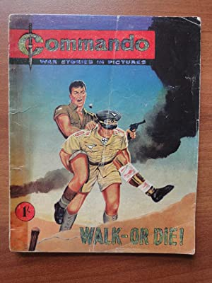 Commando - War Stories in Pictures #1 Walk-Or Die! (FIRST OF THE SERIES from June 1961) (THE FIRS...