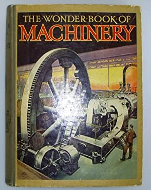 The Wonder Book of Machinery