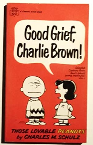 Good Grief, Charlie brown !