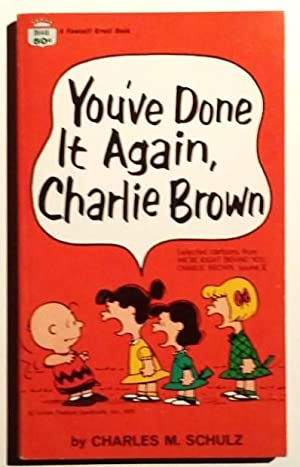 You've Done It Again, Charlie Brown !