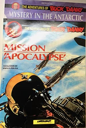 The Adventures of Buck Danny - MISSION APOCALYPSE (in English)
