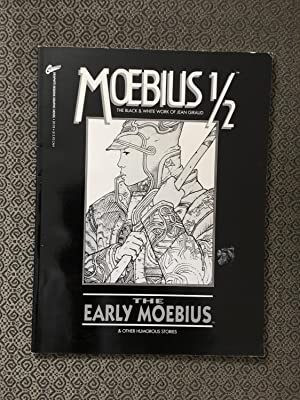 Moebius 1/2: The Early Moebius (ADULTS ONLY PLEASE)