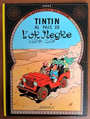 Tintin Foreign Language Book in Catalan from Spain - The Land of Black Gold (Tintin al Pais de L'...