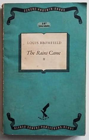 The rains came volume II: Louis Bromfield
