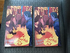 Bad Kids Go To Hell ( 2 Signed copies)