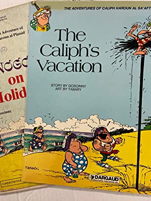 The Adventures of Caliph Haroun Al Sa'afti: The Caliph's Vacation + Free Reading Copy of Iznogoud...