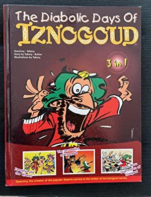 The Diabolic Days of Iznogoud: 3 in 1 Album - Iznogoud and the Women, The Accomplice of Iznogoud,...