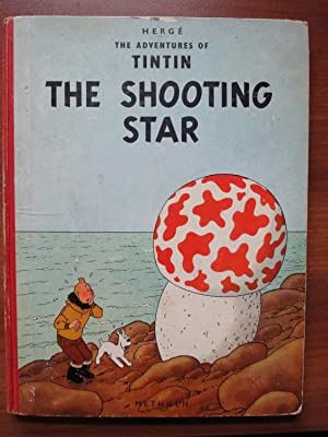 The Adventures of Tintin: The Shooting Star - 1st Edition from Methuen
