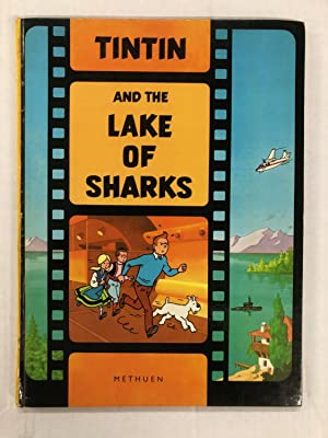 The Adventures of Tintin: Lake of Sharks - 1st Edition from Methuen