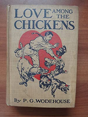 Love Among the Chickens: P. G. Wodehouse