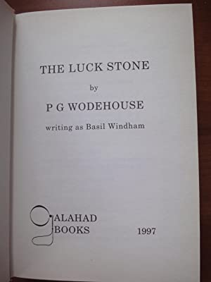 The Luck Stone: P. G. Wodehouse