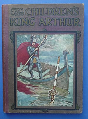 The Children's King Arthur - Stories from Tennyson & Malory: Tennyson, Alfred / Malory, ...