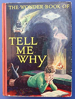 The Wonder Book of Tell Me Why: Golding, Harry (