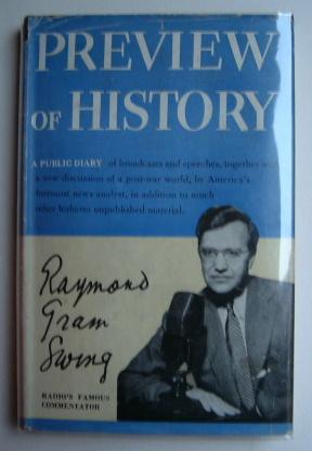 Preview of History - A Public Diary: Swing, Raymond Gram
