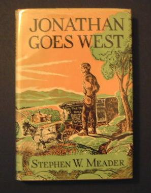 Jonathan Goes West: Meader, Stephen W