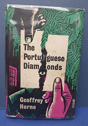 The Portuguese Diamonds: Horne, Geoffrey ( Gil North )