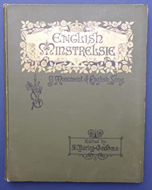 English Minstrelsie - A National Monument of: Baring-Gould, S (