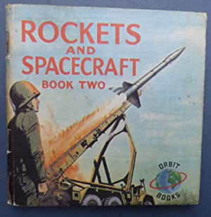 Rockets & Spacecraft Book Two (2 )