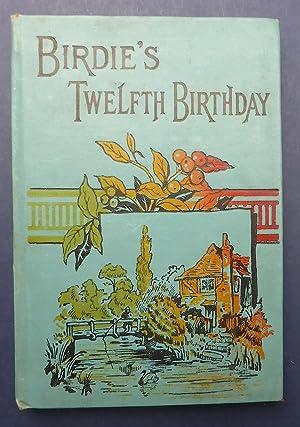 Birdie's Twelfth Birthday: Pratt, Emma S