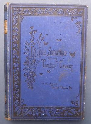 Little Snowdrop & Her Golden Casket: Horsburgh, Matilda