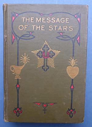 The Message of the Stars - An: Heindel, Max &