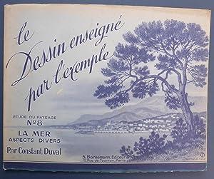 Le Dessin Enseigne Par L'Exemple Etude Du: Duval, Constant
