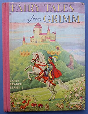 Fairy Tales from Grimm - Retold for: Anon
