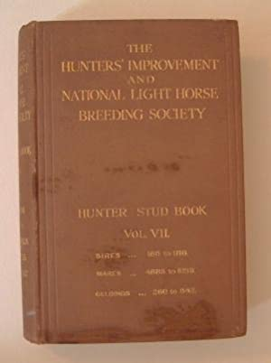 The Hunter Stud Book Vol VII 1914-1915