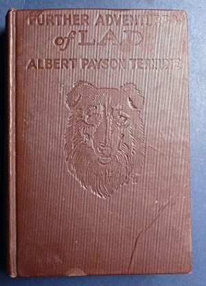 Further Adventures of Lad: Terhune, Albert Payson