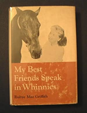 My Best Friends Speak in Whinnies
