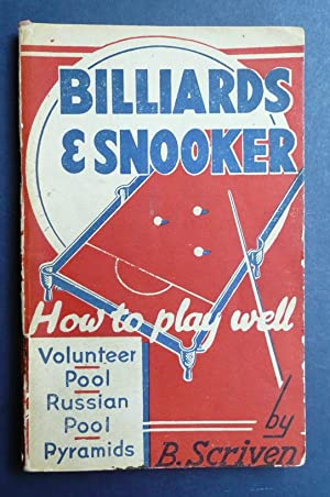 Billiards & Snooker - How to Play: Scriven, B