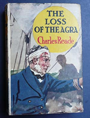 The Loss of the Agra: Reade, Charles