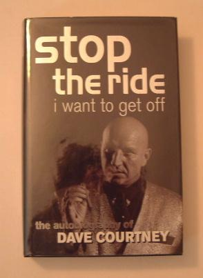 Stop the Ride I Want to Get Off - An Autobiography