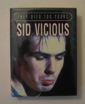 They Died Too Young - Sid Vicious