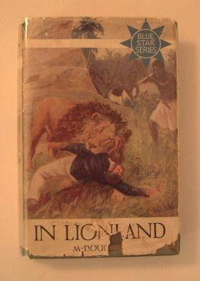 In Lionland - The Story of Livingstone and Stanley