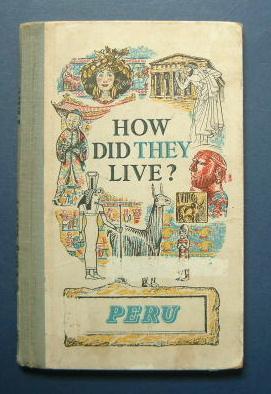 How Did They Live ? Peru: Fawcett, Raymond ( Editor )