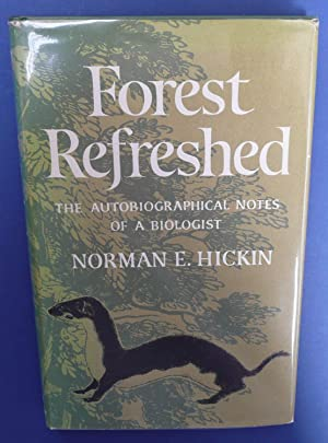 Forest Refreshed - The Autobiographical Notes of a Biologist