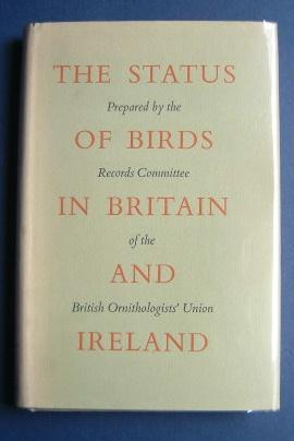 The Status of Birds in Britain & Ireland - Prepared By the Records Committee of the British Ornat...