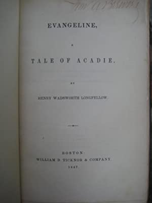 Evangeline, A Tale of Acadie: Longfellow, Henry Wadsworth