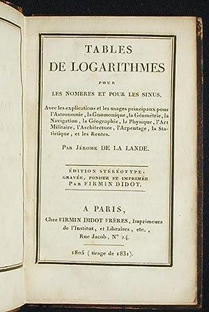 Tables de Logarithmes pour les Nombres et pour les Sinus: Lalande, Joseph Jérôme Le Français de