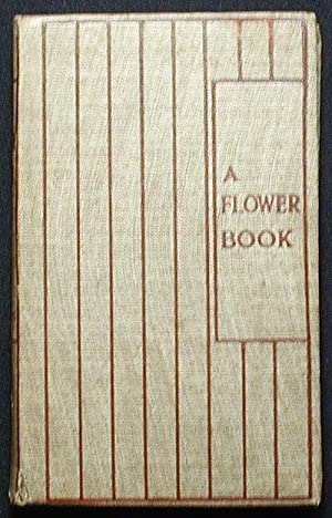 A Flower Book: the story by Eden Coybee; the pictures by Nellie Benson: Coybee, Eden