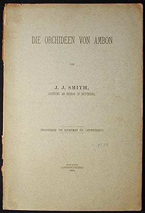 Die Orchideen von Ambon: Smith, J. J. (Johannes Jacobus)