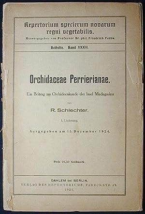 Orchidaceae Perrierianae: Ein Beitrag zur Orchideenkunde der Insel Madagaskar von R. Schlechter; 1....