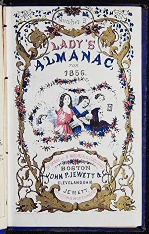 The Lady's Almanac for 1856 by Damrell & Moore & G. Coolidge