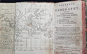 Elements of Geography; Containing a Concise and Comprehensive View of that Useful Science, as div...