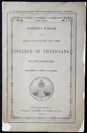 Quarterly Summary of the Transactions of the College of Physicians of Philadelphia from March 3 to ...