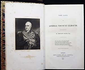 The Life of Admiral Viscount Exmouth: Osler, Edward