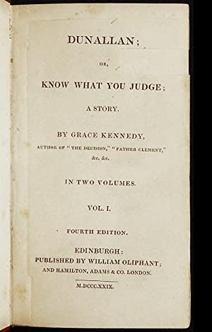 Dunallan; or, Know What You Judge; A Story: Kennedy, Grace